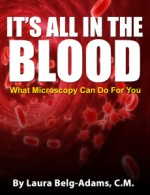 It's All In The Blood: What Microscopy Can Do For You